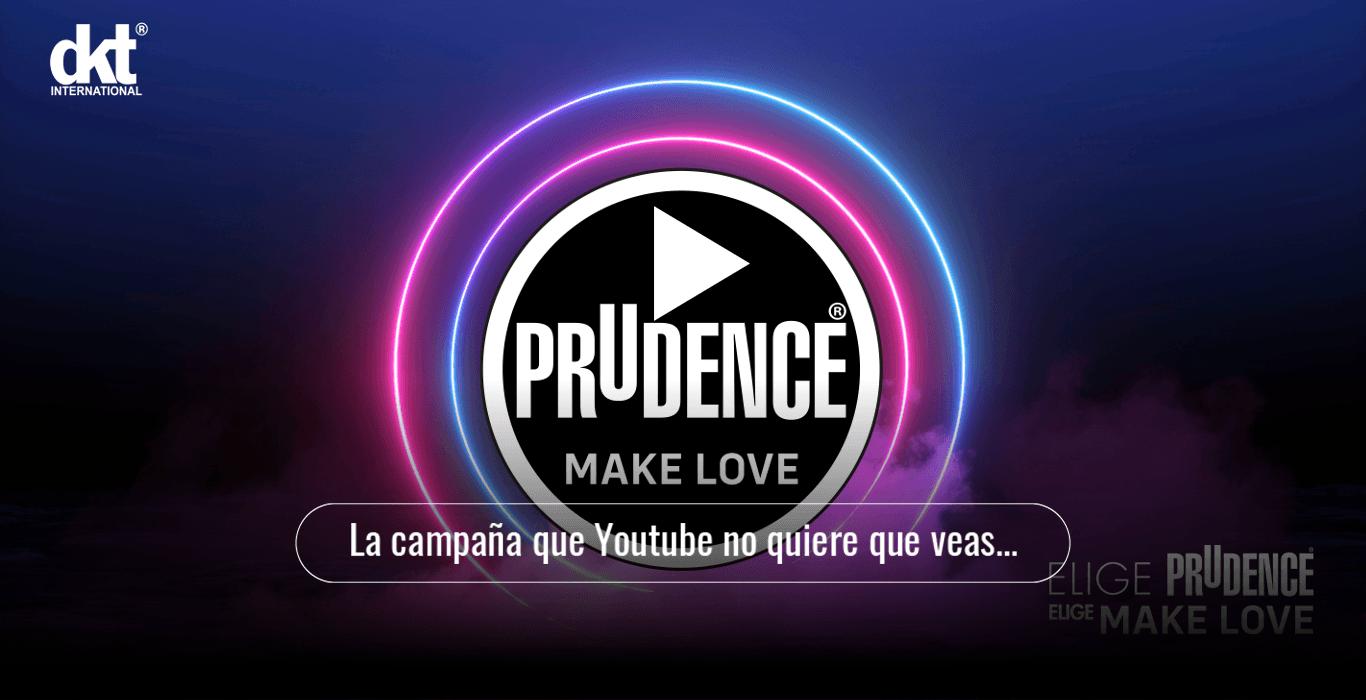 Prudence Make Love la campaña que YouTube no quiere que veas
