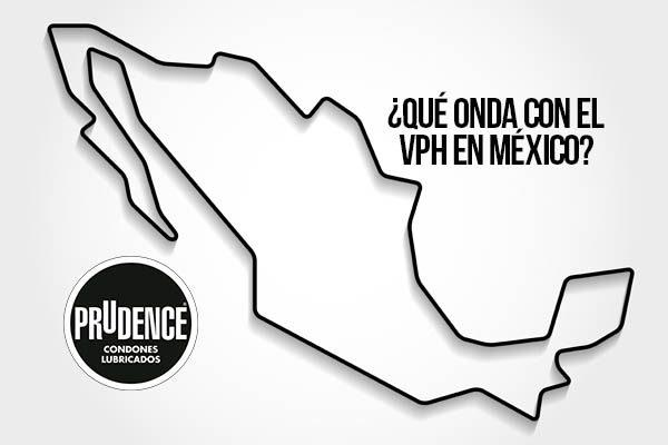 ¿Qué onda con el VPH en México?